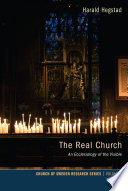 The Real Church What Is The Relationship Between The