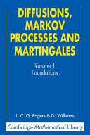 Diffusions, Markov Processes, and Martingales: Volume 1, Foundations