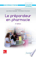 Le pr  parateur en pharmacie   Guide th  orique et pratique  2e ed
