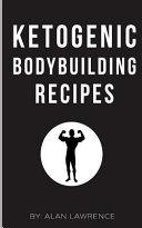 Ketogenic Bodybuilding