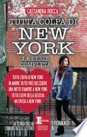 Tutta colpa di New York, La serie completa