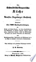 Die schw  bisch bayerische K  che oder Neuestes Augsburger Kochbuch