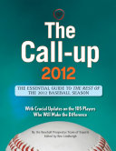 The Call Up 2012 Provides The Latest Scoops And Analysis