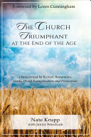 The Church Triumphant at the End of the Age Book