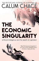 The Economic Singularity by Calum Chace/