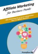 Affiliate Marketing Für Business Punks : die interessierten leser an das thema affiliate-marketing...