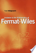 Invitation To The Mathematics Of Fermat Wiles book