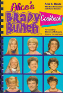 Alice s Brady Bunch Cookbook Recipes That Were Actually Prepared For