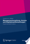 Managementvergütung, Anreize und Kapitalmarkterwartungen
