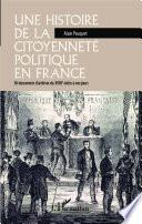 Une histoire de la citoyenneté politique en France