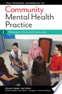 The Praeger Handbook Of Community Mental Health Practice 3 Volume Set