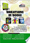 Breathing in Bodhi - the General Awareness/ Comprehension book - Life Skills/ Level 3 for the experts On The Development Of Life