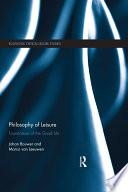 Philosophy Of Leisure book