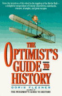 The Optimist s Guide to History