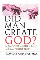 Did Man Create God