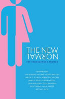 The New Normal: The Transgender Agenda