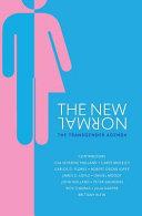 The New Normal: The Transgender Agenda