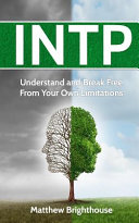 Intp Understand And Break Free From Your Own Limitations