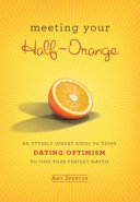 Meeting Your Half Orange