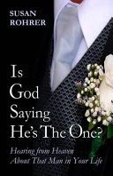 Is God Saying He s the One