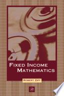Fixed Income Mathematics book