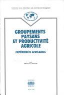 Groupements Paysans et Productivite Agricole