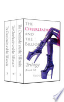 The Cheerleader and the Billionaire Trilogy Boxed Set  BWWM Interracial Romance