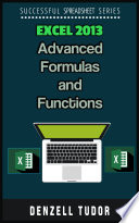 Excel 2013 Advanced Formulas And Functions