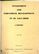 Investment and Industrial Development in El Salvador
