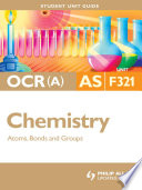 Ocr A As Chemistry Student Unit Guide Unit F321 Atoms Bonds And Groups