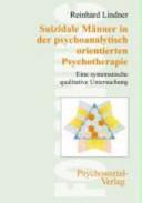 Suizidale Männer in der psychoanalytisch orientierten Psychotherapie