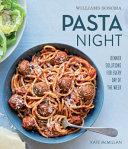 Pasta Night  Williams Sonoma