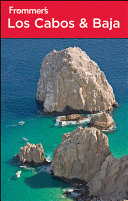 Frommer s Los Cabos and Baja