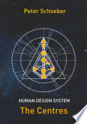 Human Design System The Centres