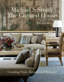The curated house : creating style, beauty, and balance