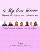 In My Own Words: Women's Experience of Hysterectomy