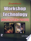 Comprehensive Workshop Technology