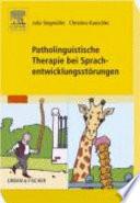 Patholinguistische Therapie bei Sprachentwicklungsst  rungen
