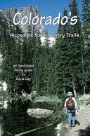 Colorado s Incredible Backcountry Trails