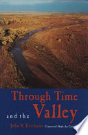 Through Time and the Valley