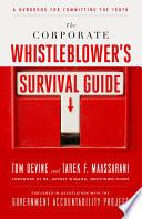 The Corporate Whistleblower s Survival Guide