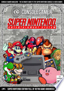 History of the Super Nintendo (SNES)