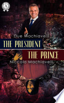 The President   The Prince