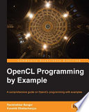 OpenCL Programming by Example