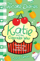 The Cupcake Diaries  Katie and the Cupcake War
