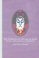 Ebook The Traditional Theatre of Japan Epub John Wesley Harris Apps Read Mobile