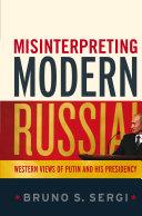 Misinterpreting Modern Russia