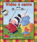 Video e canto con lo Zecchino d Oro  Con DVD