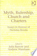 Myth  Rulership  Church and Charters