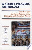 A Secret Weavers Anthology